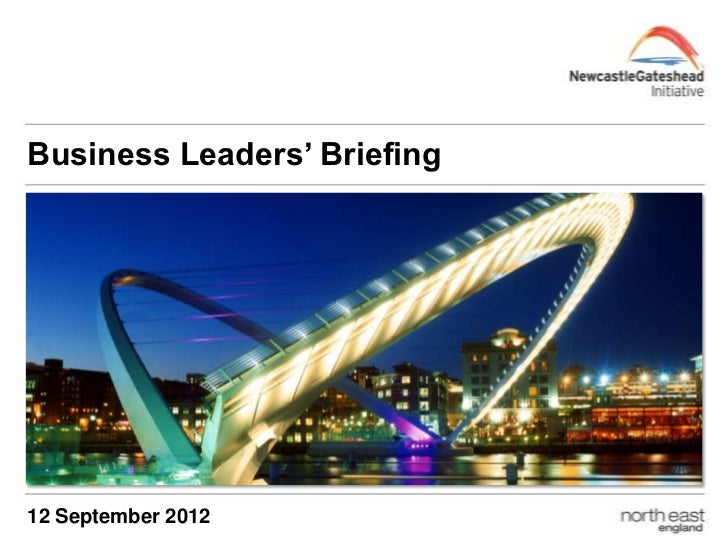 Business Leaders' BriefingSub Title – Arial Bold (24pt)Imagery area:23.6cm wide x 9cm high12 September 2012