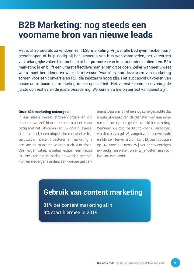 Het is al zo oud als zakendoen zelf: b2b marketing. Vrijwel alle bedrijven hebben part- nerschappen of hulp nodig bij het ...