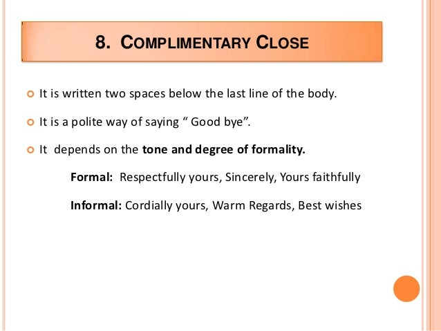 Complimentary Close In A Letter from image.slidesharecdn.com