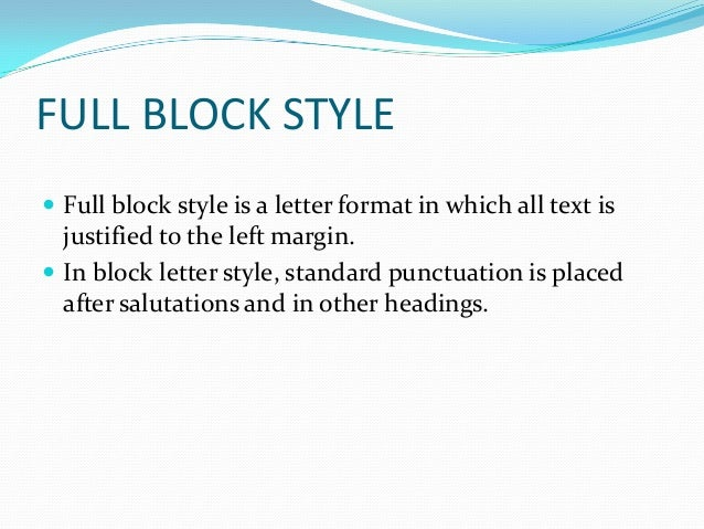 EXAMPLE; 7. MODIFIED BLOCK STYLE  A Modified Block Business Letter ...