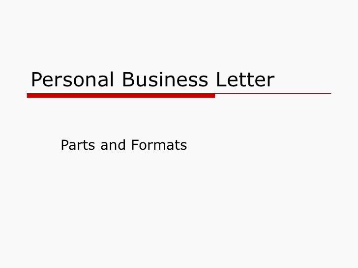 personal business letter parts and formats