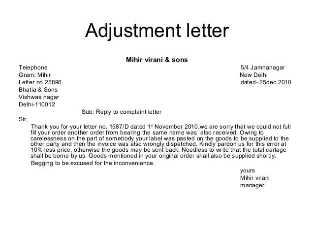 example of a letter denying debit adjustments Complaint and adjustment letters  to complaint letters be sure to check out the examples  complaint and to the purpose of your letter if you deny the request .