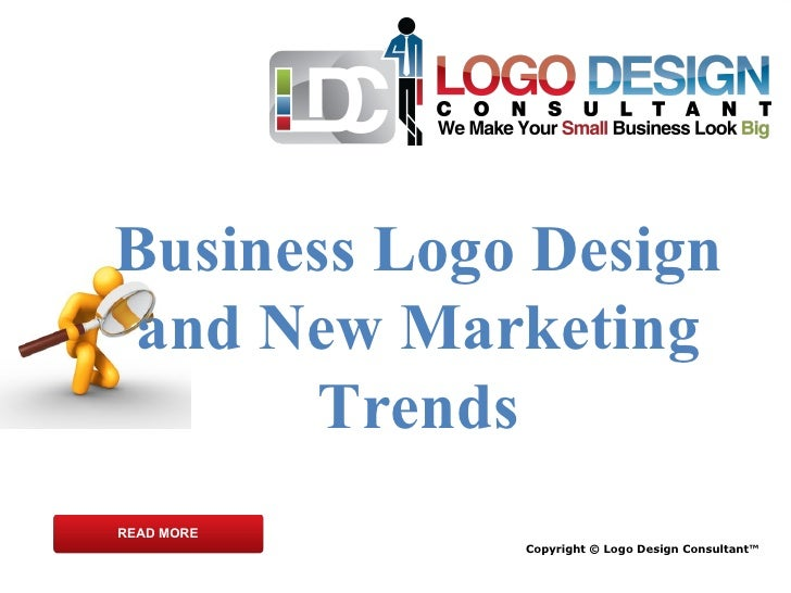 Copyright © Logo Design Consultant™ Business Logo Design and New Marketing Trends READ MORE