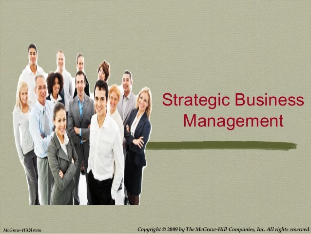 Copyright © 2009 by The McGraw-Hill Companies, Inc. All rights reserved.McGraw-Hill/Irwin Strategic Business Management