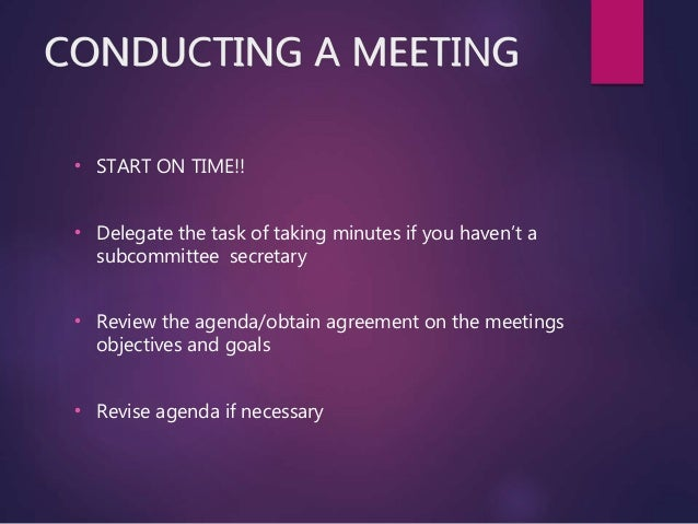Taking Minutes of Meetings Set the Agenda Identify What