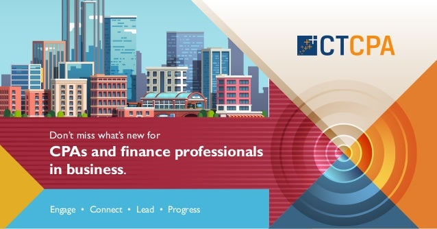 Don't miss what's new for CPAs and finance professionals in business. Engage • Connect • Lead • Progress