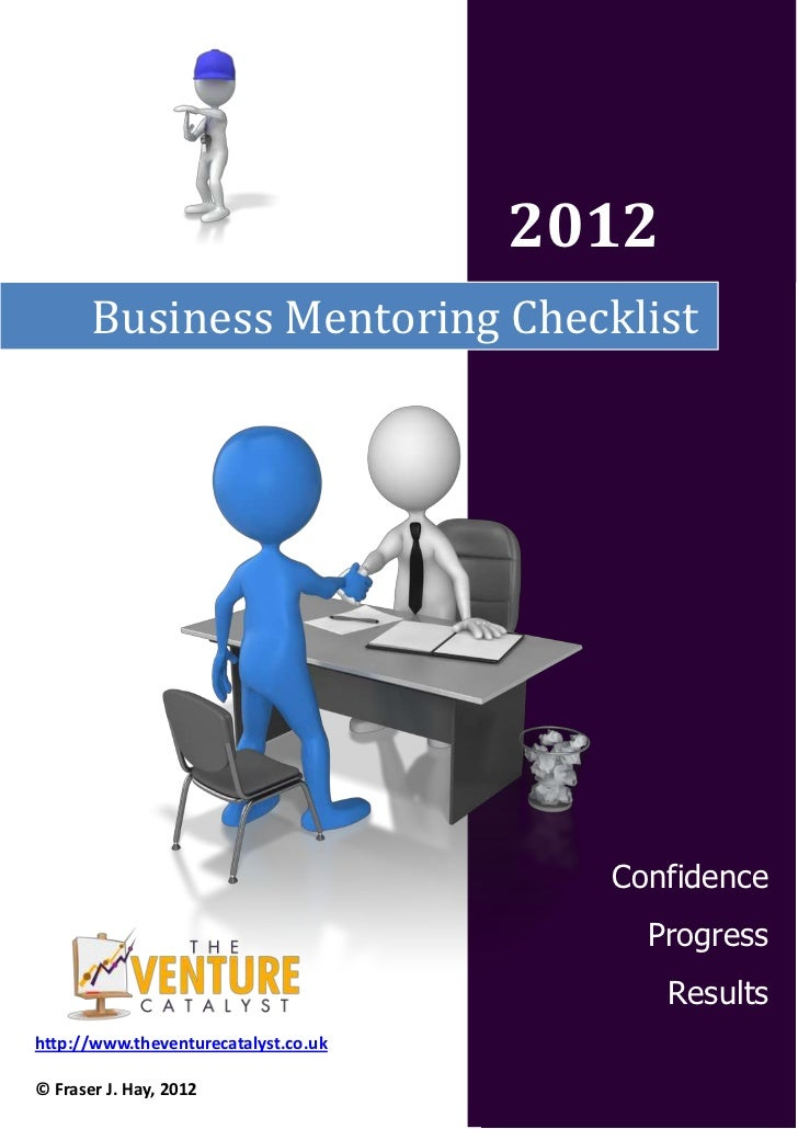 2012       Business Mentoring Checklist                                        Confidence                                 ...