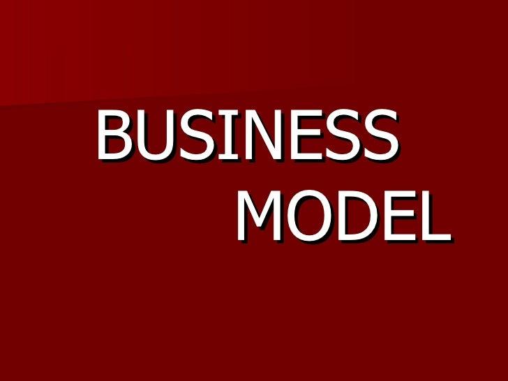 <ul><li>BUSINESS  MODEL </li></ul>