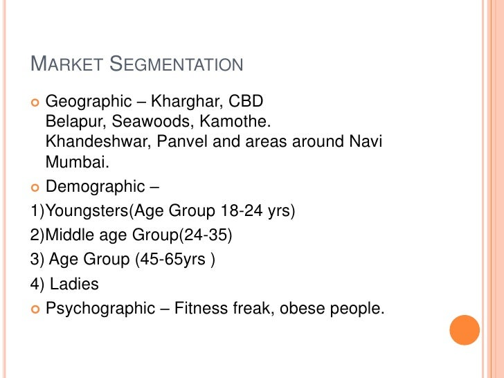 fitness first marketing segmentation Geolytics is the leading provider of us census demographic and gis data products in spectrum marketing segmentation allows you to perform the many profiling.