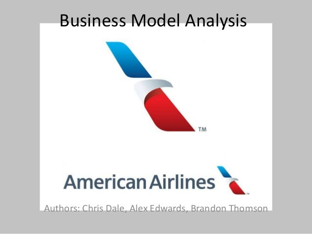 Business Model Analysis  Authors: Chris Dale, Alex Edwards, Brandon Thomson