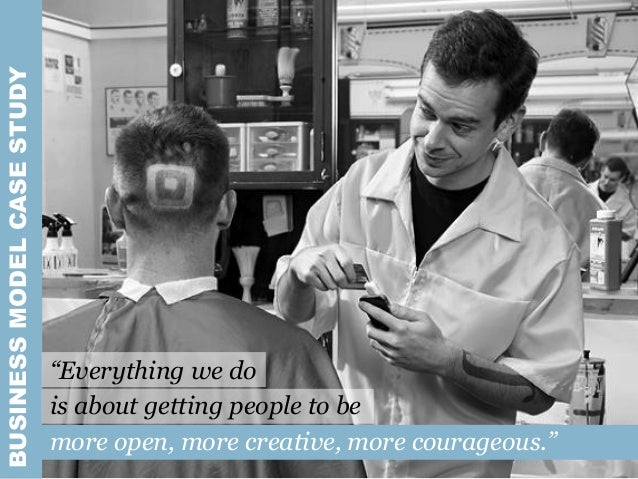 """BUSINESSMODELCASESTUDY """"Everything we do is about getting people to be more open, more creative, more courageous."""""""