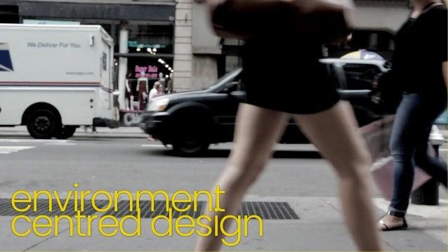 environment centred design