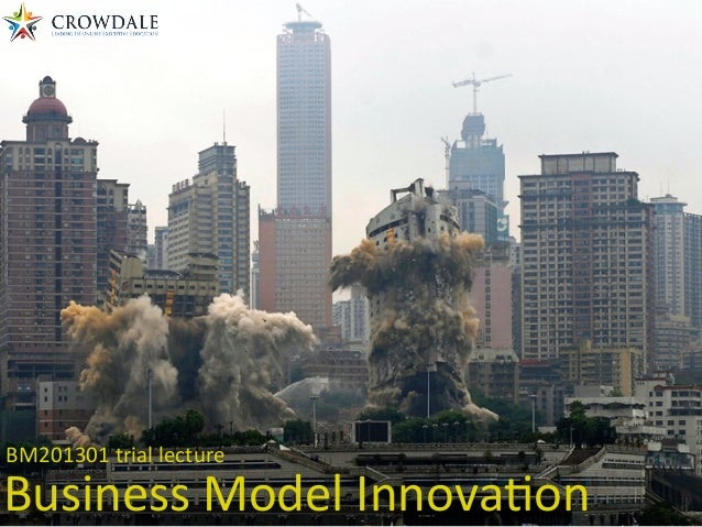 BM201301 trial lecture Business Model Innova6on