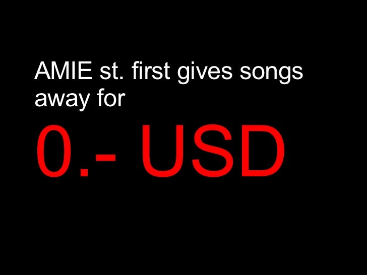 Amie st first gives songs for First house music song