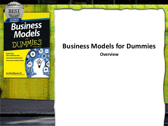 Business Models for Dummies Overview