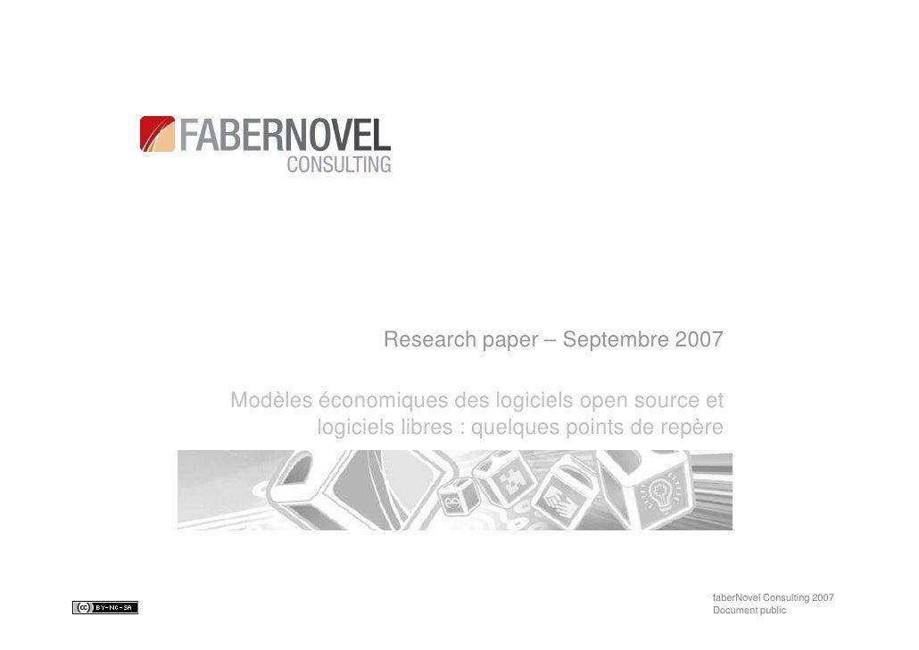 Research paper – Septembre 2007  Modèles économiques des logiciels open source et         logiciels libres : quelques poin...
