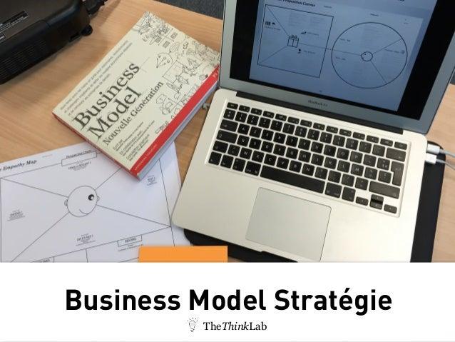 Business Model Stratégie TheThinkLab