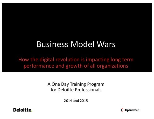 BusinessModelWars Howthedigitalrevolutionisimpactinglongterm performanceandgrowthofallorganizations AOneD...