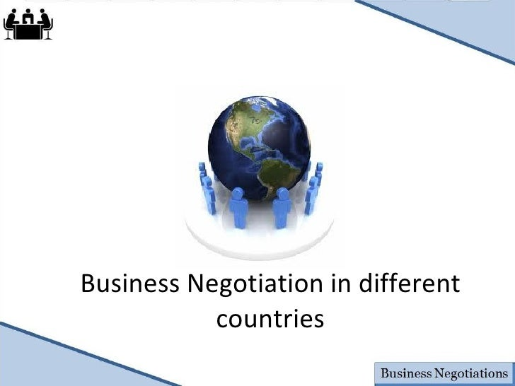 Business Negotiation in different countries