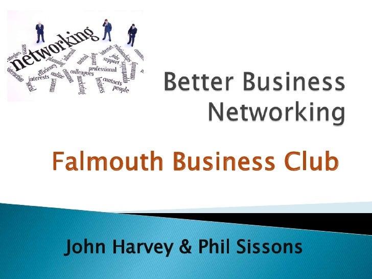 Falmouth Business Club John Harvey & Phil Sissons