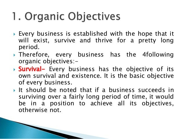 what is survival in business objectives The school of business of the university of chicago vol xxxi april 1958 no  2 business objectives and survival needs: notes on.