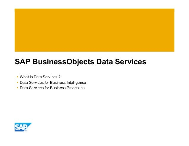 Enterprise Data Services : Business objects data services in an sap landscape