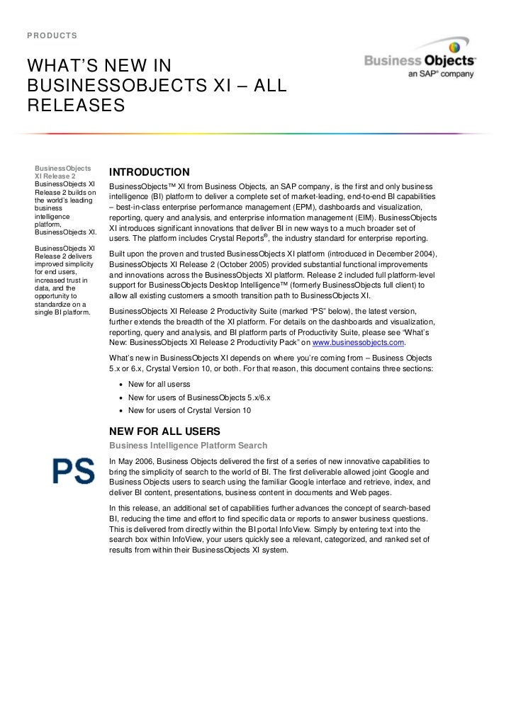 PRODUCTSWHAT'S NEW INBUSINESSOBJECTS XI – ALLRELEASES BusinessObjects XI Release 2          INTRODUCTION BusinessObjects X...