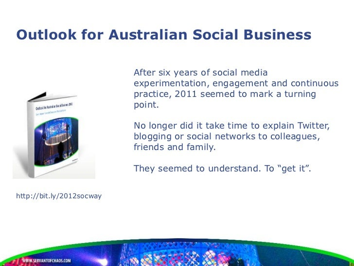 Outlook for Australian Social Business                           After six years of social media                          ...