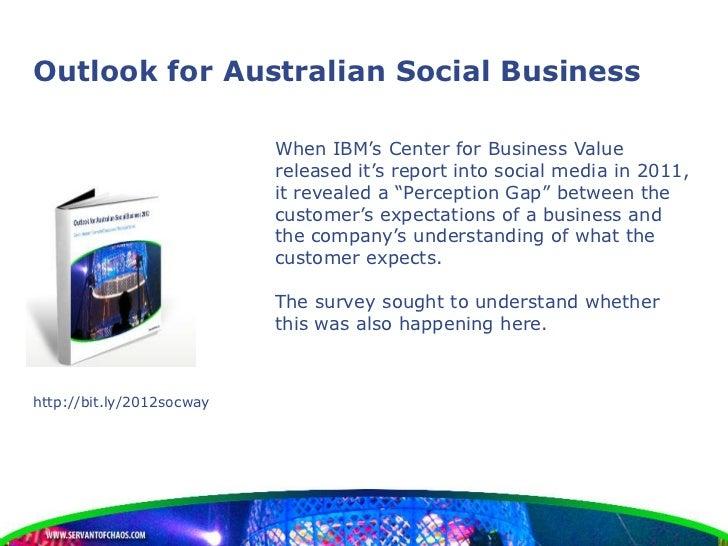 Outlook for Australian Social Business                           When IBM's Center for Business Value                     ...