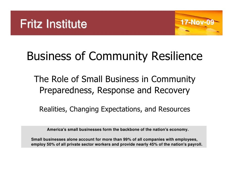 Fritz Institute                                                               17-Nov-09      Business of Community Resilie...