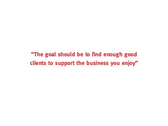 Business of design: Freelancers Guide to Business - Better clients, higher rates, more stable income Slide 2