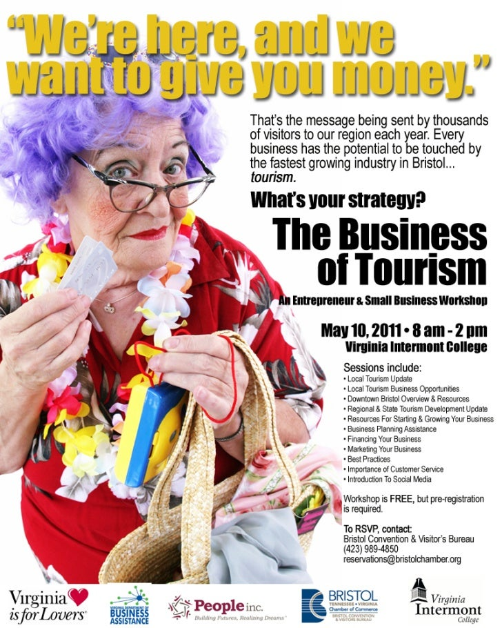The Business of Tourism             An Entrepreneur and Small Business Workshop                  Supporting Virginia's fas...