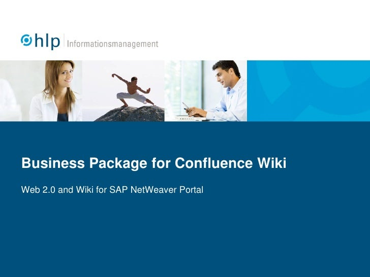 Business Package for Confluence Wiki Web 2.0 and Wiki for SAP NetWeaver Portal