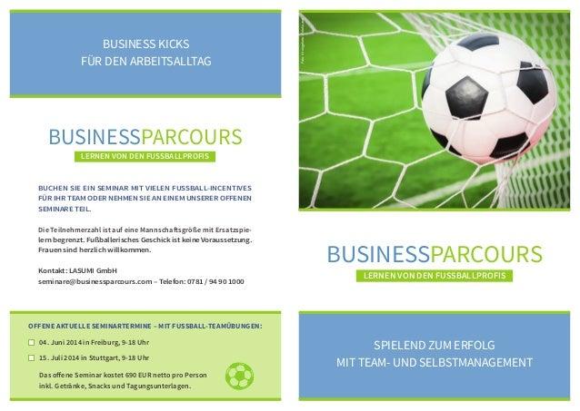 BusinessParcours Lernen von den FuSSballprofis Spielend zum Erfolg MiT Team- und Selbstmanagement Buchen Sie ein Seminar m...