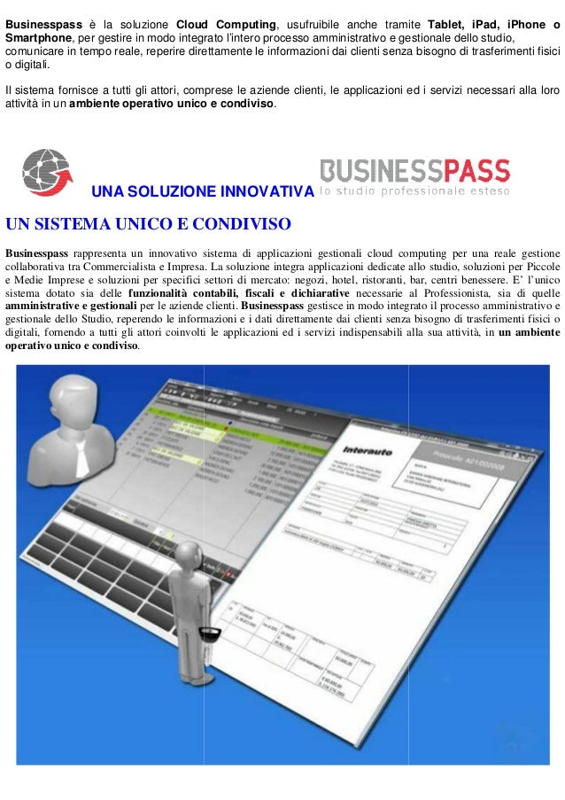 Businesspass è la soluzione Cloud Computing, usufruibile anche tramite Tablet, iPad, iPhone o Computing, Smartphone, per g...