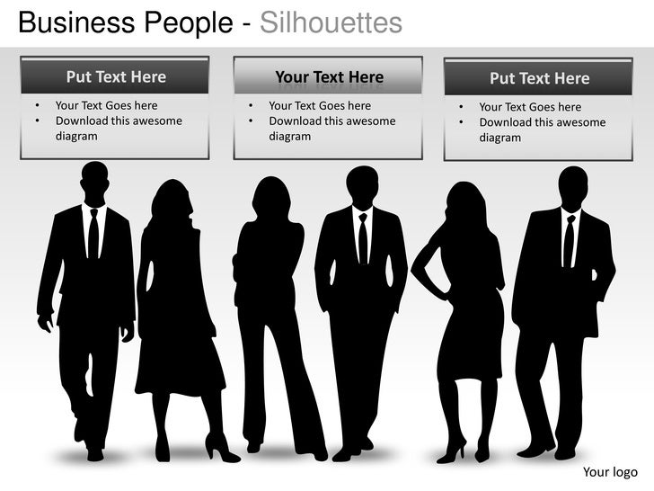 Business People - Silhouettes      Put Text Here               Your Text Here              Put Text Here •   Your Text Goe...