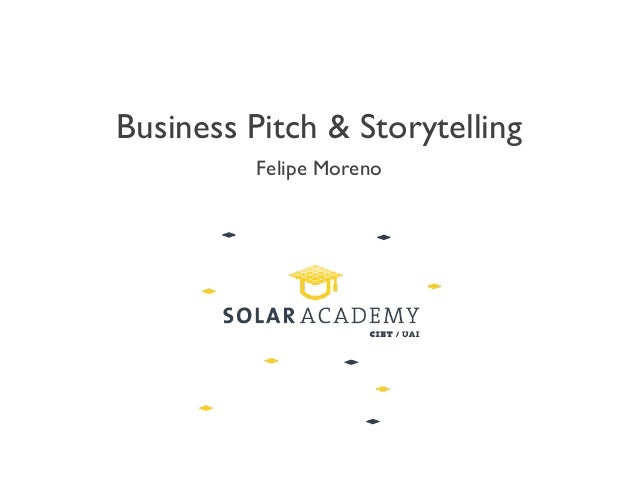 Business Pitch & Storytelling Felipe Moreno