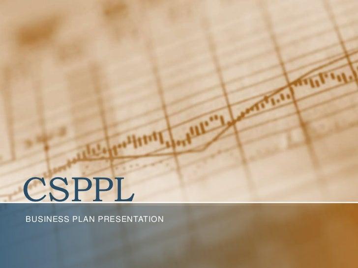 CSPPL<br />Business plan presentation<br />