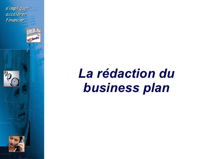 La rédaction du business   plan