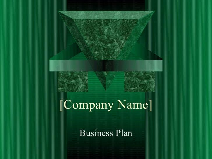 [Company Name]   Business Plan