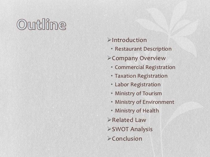 Introduction • Restaurant DescriptionCompany Overview •   Commercial Registration •   Taxation Registration •   Labor Re...