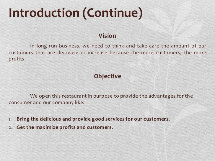 Introduction (Continue)                                     Vision         In long run business, we need to think and take...