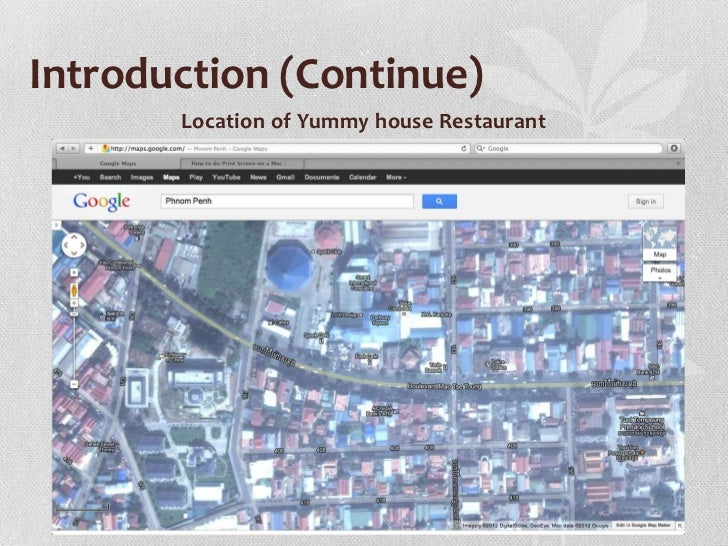 Introduction (Continue)       Location of Yummy house Restaurant