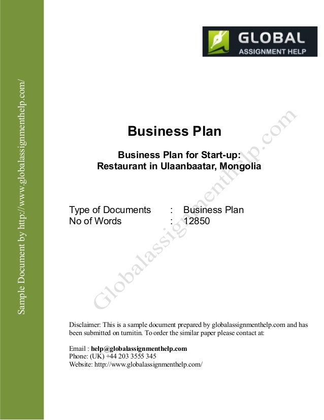 SampleDocumentbyhttp://www.globalassignmenthelp.com/ Business Plan Business Plan for Start-up: Restaurant in Ulaanbaatar, ...