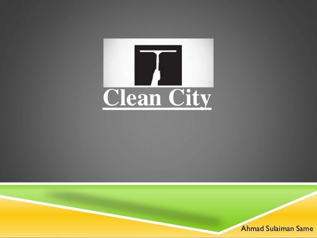 Clean City Ahmad Sulaiman Same