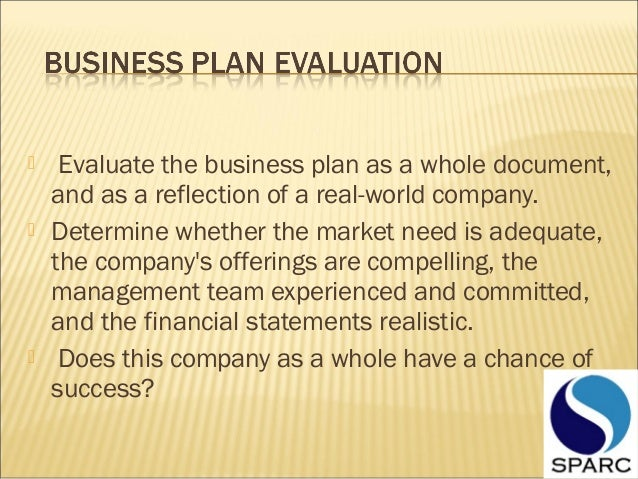 business plan evaluation An outline of your company's growth strategy is essential to a business plan, but it  just isn't complete without the numbers to back it up here's some advice on.