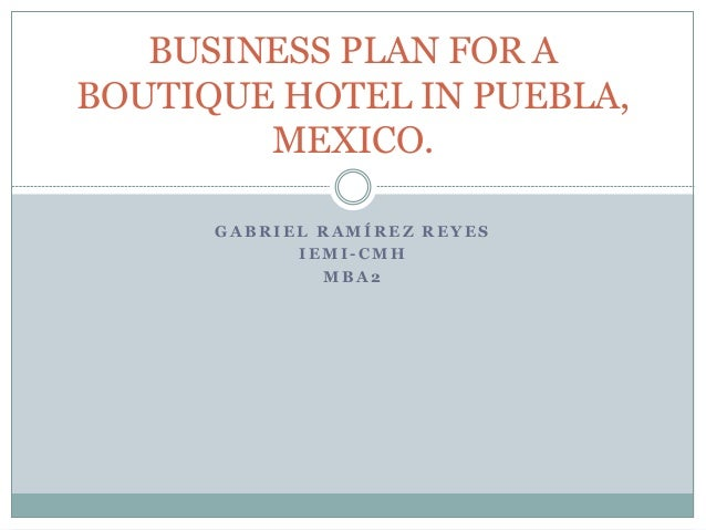Business Plan For A Boutique Hotel In Puebla