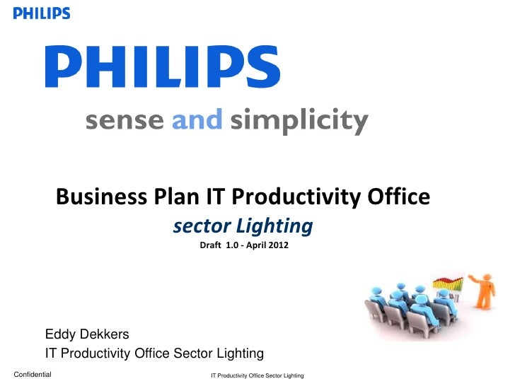 Business Plan IT Productivity Office                               sector Lighting                                   Draft...
