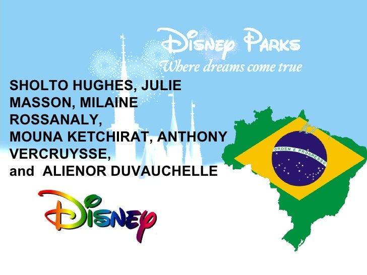 SHOLTO HUGHES, JULIE MASSON, MILAINE ROSSANALY,  MOUNA KETCHIRAT, ANTHONY VERCRUYSSE,  and  ALIENOR DUVAUCHELLE