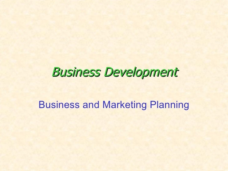 Business Development Business and Marketing Planning
